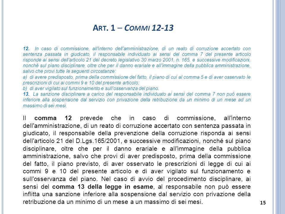 A RT. 1 – C OMMI 12-13 12. In caso di commissione, all'interno dell'amministrazione, di un reato di corruzione accertato con sentenza passata in giudi