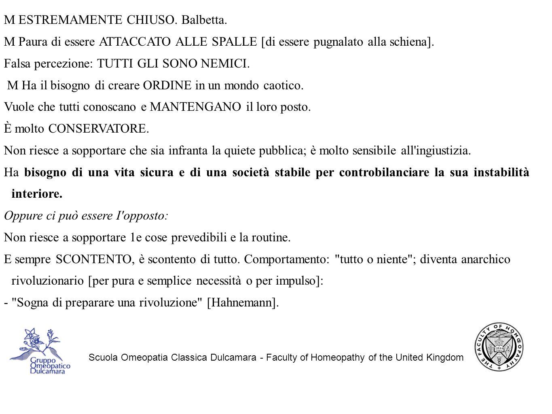 Scuola Omeopatia Classica Dulcamara - Faculty of Homeopathy of the United Kingdom M ESTREMAMENTE CHIUSO.