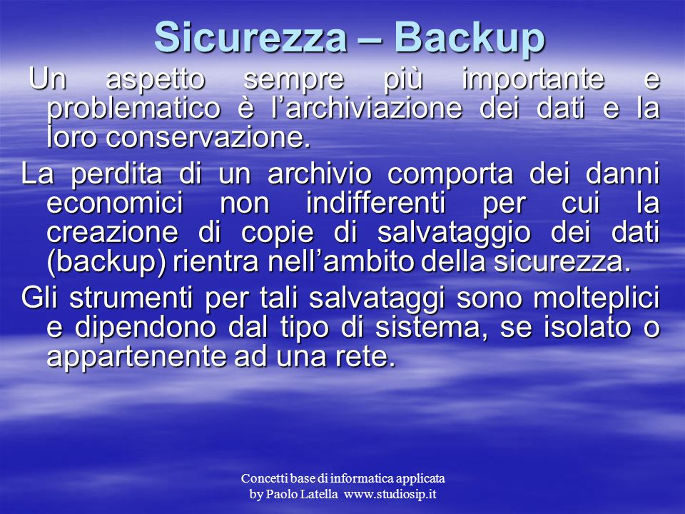 """Concetti base di informatica applicata by Paolo Latella www.studiosip.it Sicurezza – Privacy 3 Anche le e-mail possono essere """"violate"""" nel senso che"""