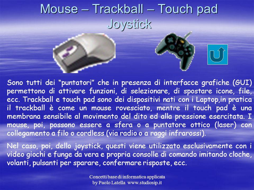 Concetti base di informatica applicata by Paolo Latella www.studiosip.itMainframe Sono i sistemi di elaborazione più potenti in quanto utilizzano più