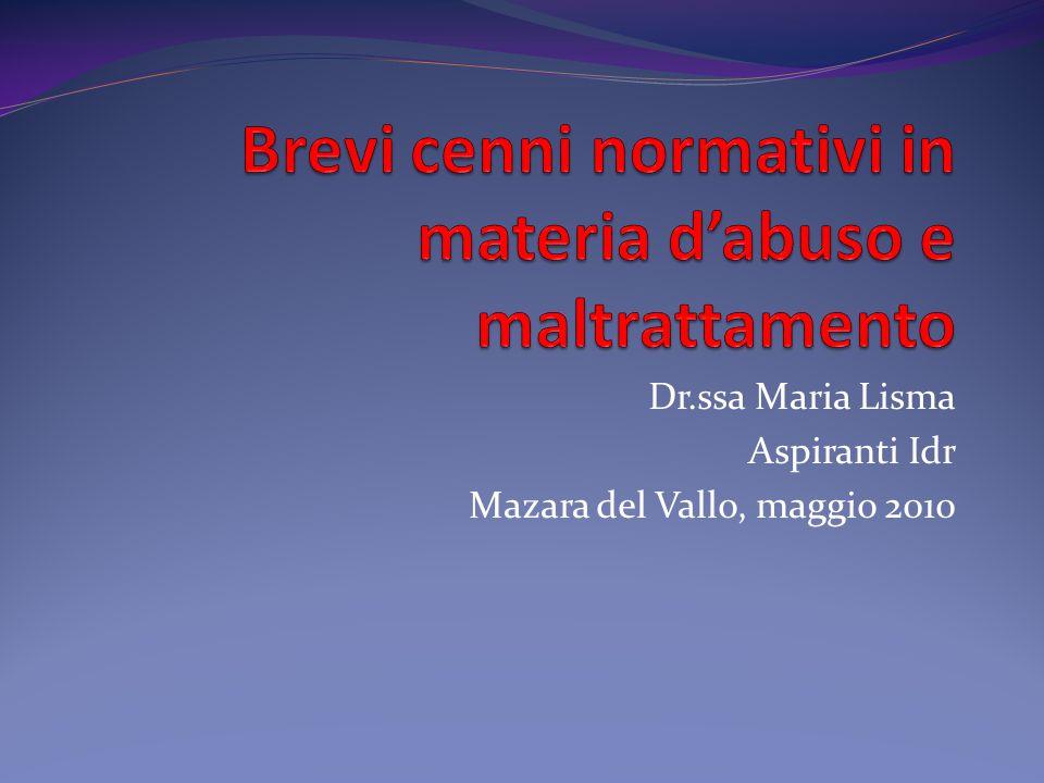 Dr.ssa Maria Lisma Aspiranti Idr Mazara del Vallo, maggio 2010