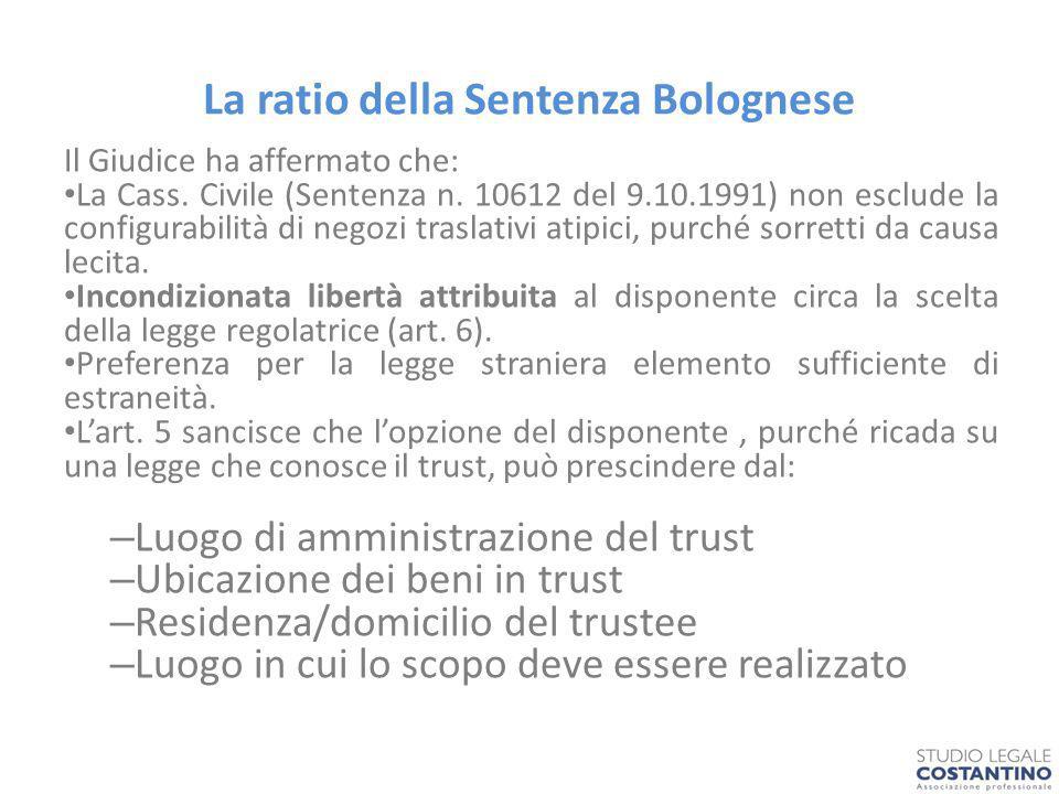 La ratio della Sentenza Bolognese Il Giudice ha affermato che: La Cass.