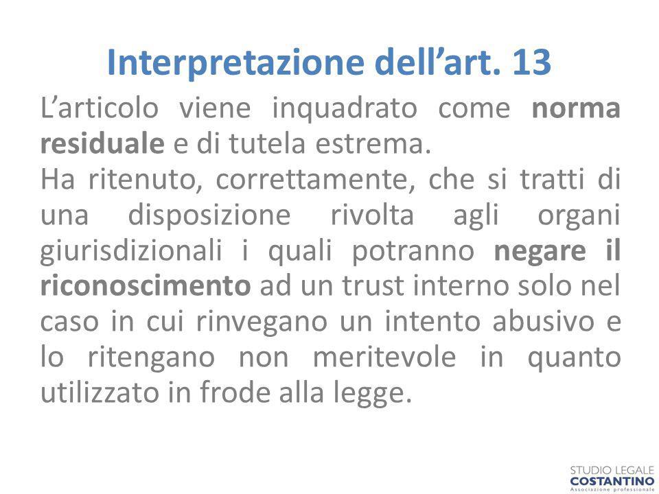 Interpretazione dell'art.13 L'articolo viene inquadrato come norma residuale e di tutela estrema.
