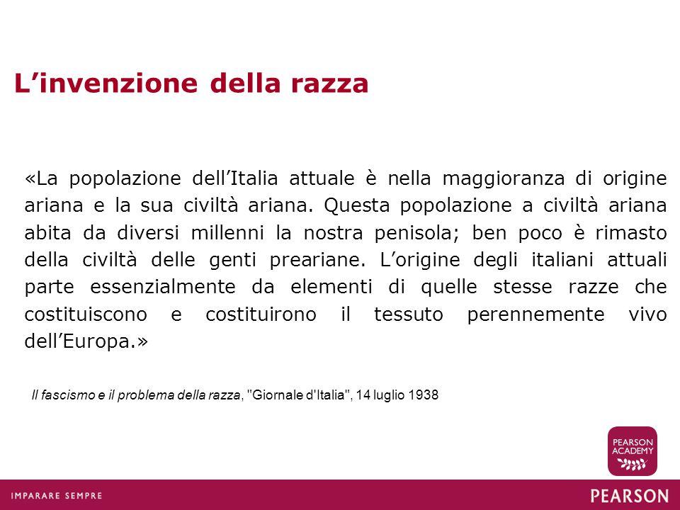 L'invenzione della razza «La popolazione dell'Italia attuale è nella maggioranza di origine ariana e la sua civiltà ariana.