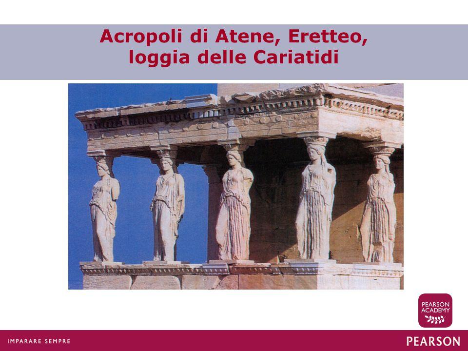 Acropoli di Atene, Eretteo, loggia delle Cariatidi