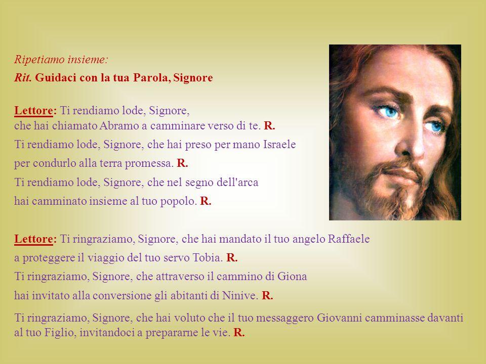 Lettore : Ti rendiamo lode, Signore, per il cammino di Maria verso i monti di Giuda per visitare Elisabetta.
