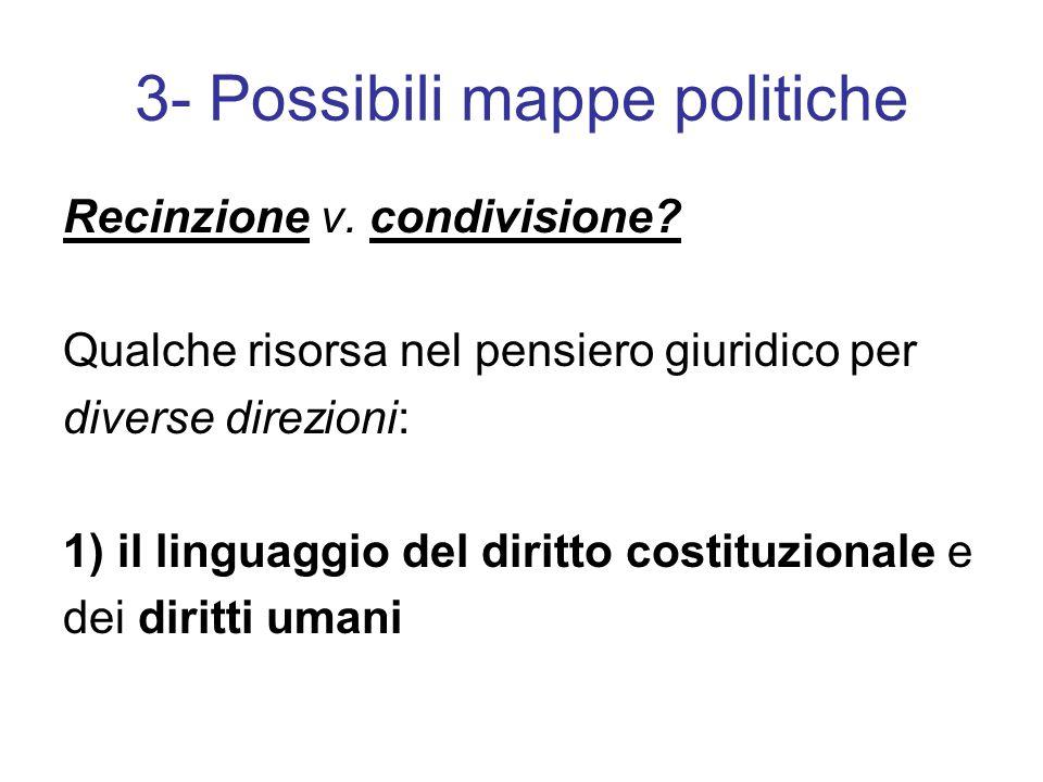 3- Possibili mappe politiche Recinzione v. condivisione.