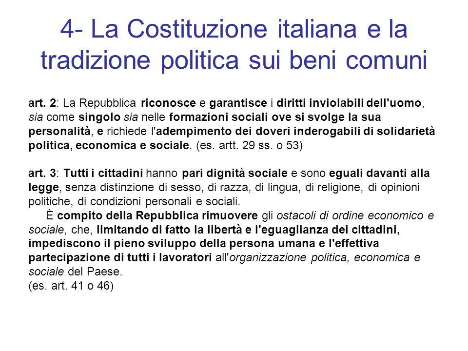 4- La Costituzione italiana e la tradizione politica sui beni comuni art.