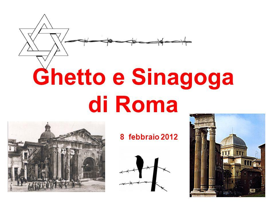 Ghetto e Sinagoga di Roma 8 febbraio 2012