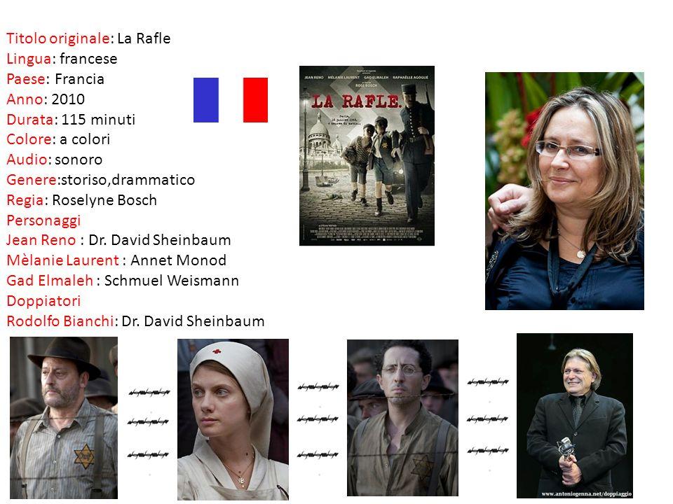 Titolo originale: La Rafle Lingua: francese Paese: Francia Anno: 2010 Durata: 115 minuti Colore: a colori Audio: sonoro Genere:storiso,drammatico Regi