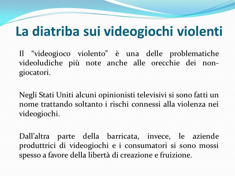 La diatriba sui videogiochi violenti Il videogioco violento è una delle problematiche videoludiche più note anche alle orecchie dei non- giocatori.