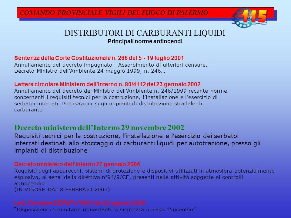 COMANDO PROVINCIALE VIGILI DEL FUOCO DI PALERMO DISTRIBUTORI DI CARBURANTI LIQUIDI Principali norme antincendi Sentenza della Corte Costituzionale n.