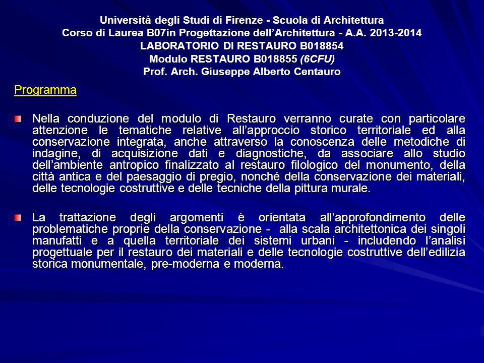 Università degli Studi di Firenze - Scuola di Architettura Corso di Laurea B07in Progettazione dell'Architettura - A.A.