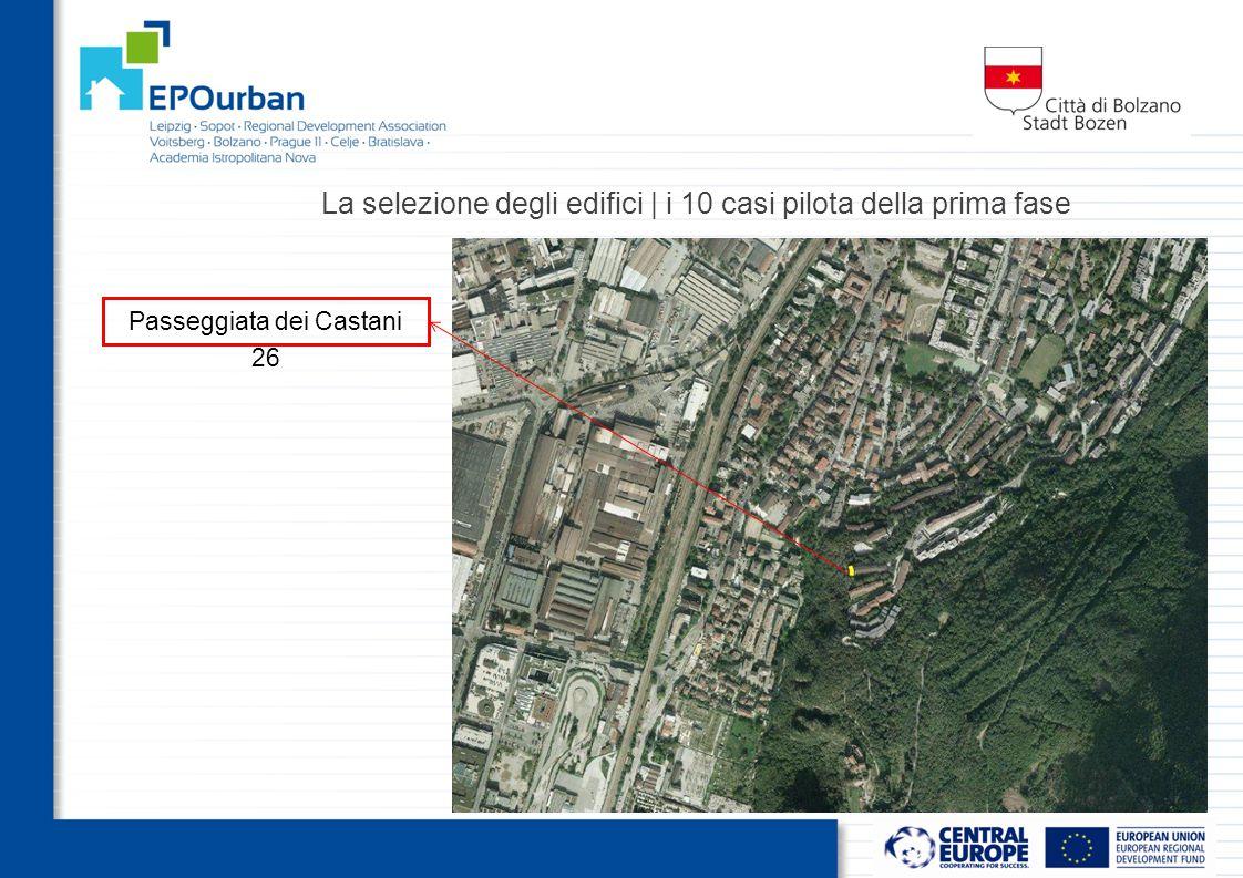 La selezione degli edifici | i 10 casi pilota della prima fase Passeggiata dei Castani 26