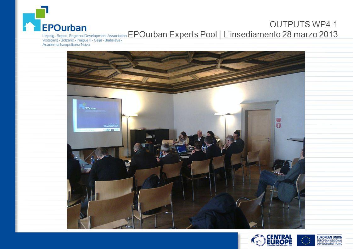 OUTPUTS WP4.1 EPOurban Experts Pool | L'insediamento 28 marzo 2013