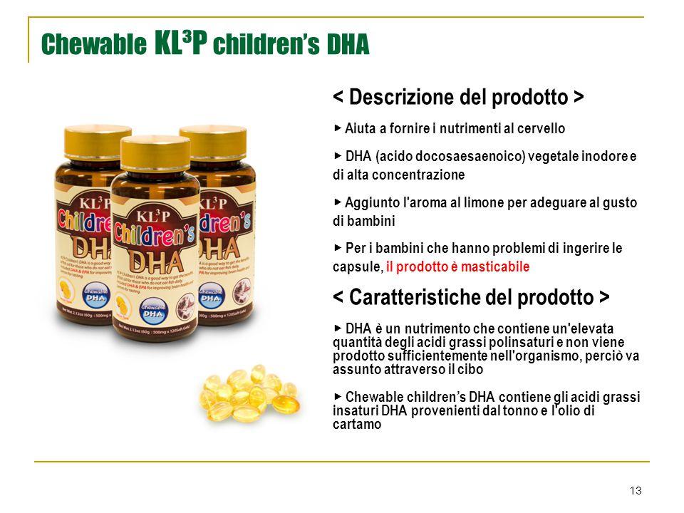 13 Chewable KL³P children's DHA ▶ Aiuta a fornire i nutrimenti al cervello ▶ DHA (acido docosaesaenoico) vegetale inodore e di alta concentrazione ▶ A