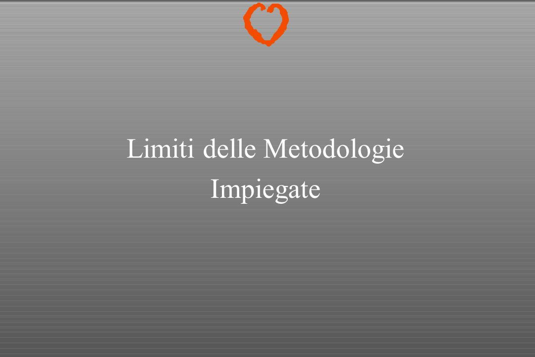 Limiti delle Metodologie Impiegate