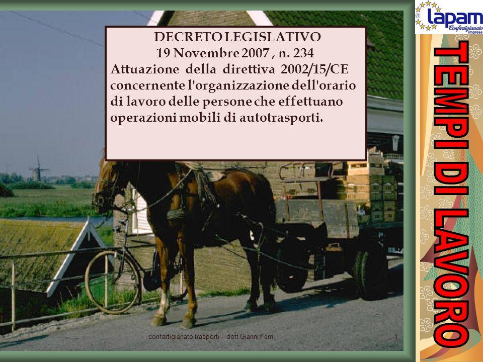 DECRETO LEGISLATIVO 19 Novembre 2007, n. 234 Attuazione della direttiva 2002/15/CE concernente l'organizzazione dell'orario di lavoro delle persone ch