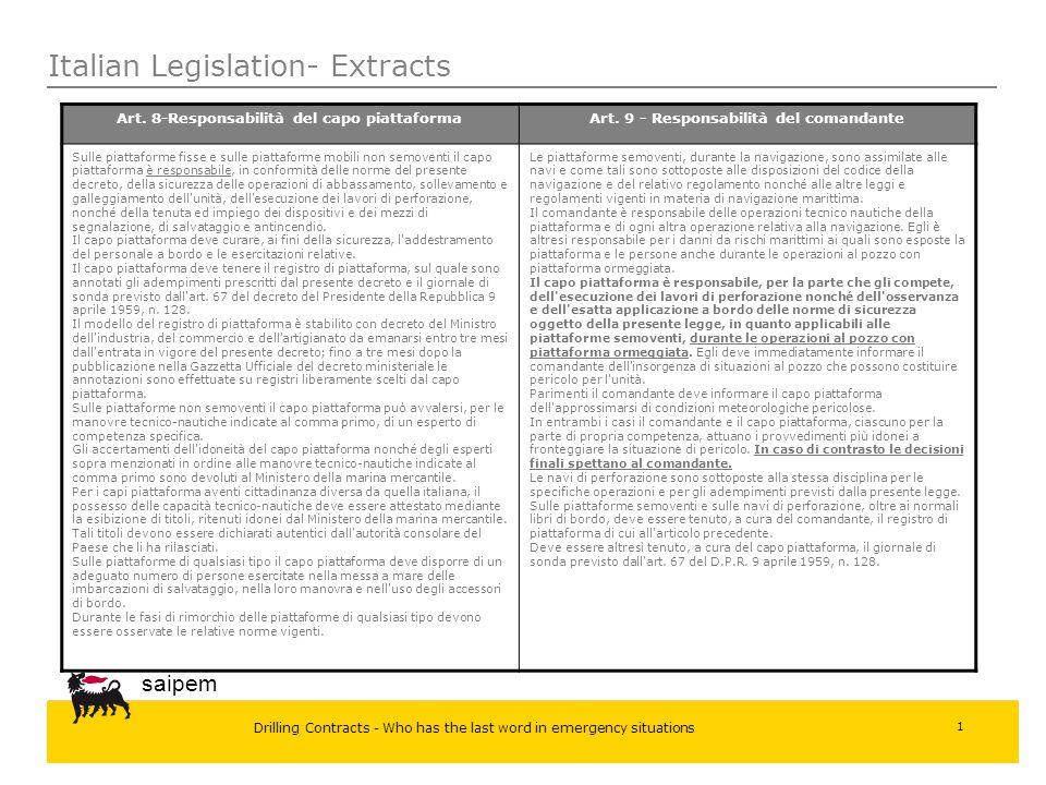 Drilling Contracts - Who has the last word in emergency situations saipem 1 Italian Legislation- Extracts Art. 8-Responsabilità del capo piattaformaAr