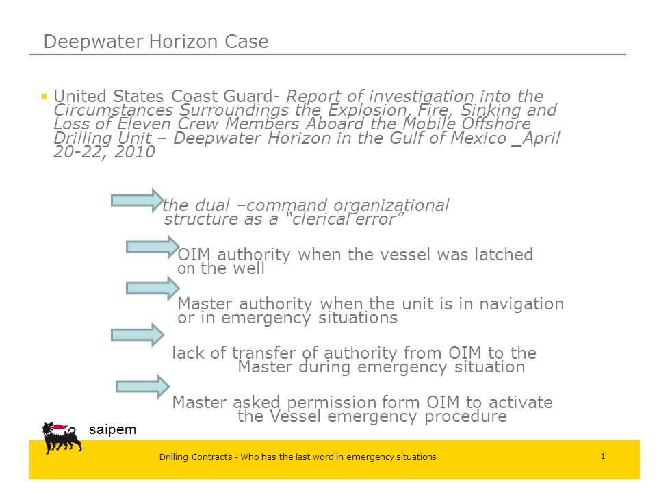 Drilling Contracts - Who has the last word in emergency situations saipem 1 Deepwater Horizon Case  United States Coast Guard- Report of investigatio