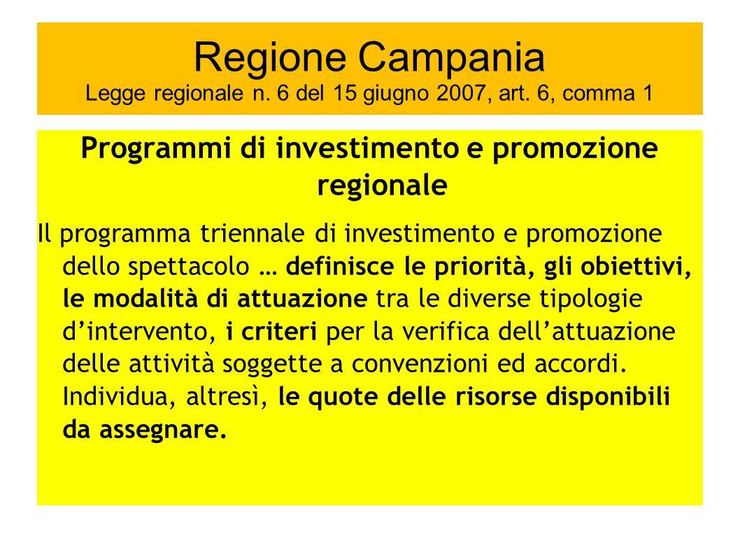 Regione Campania Legge regionale n.6 del 15 giugno 2007, art.
