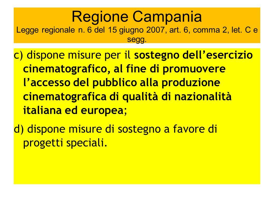 Regione Campania Legge regionale n. 6 del 15 giugno 2007, art.