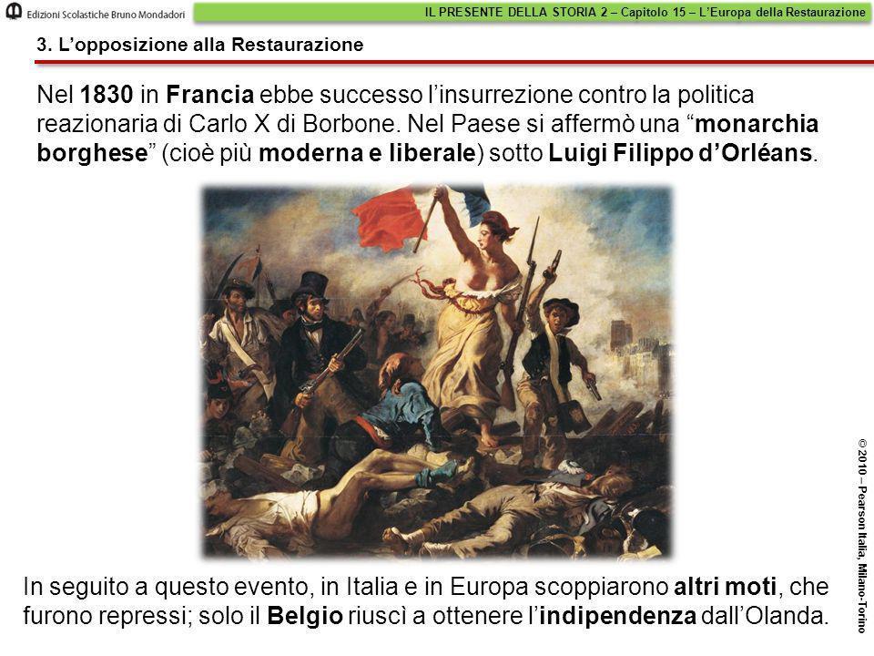 """Nel 1830 in Francia ebbe successo l'insurrezione contro la politica reazionaria di Carlo X di Borbone. Nel Paese si affermò una """"monarchia borghese"""" ("""
