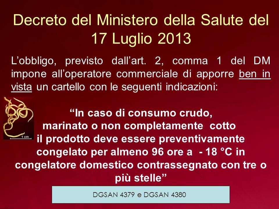 Decreto del Ministero della Salute del 17 Luglio 2013 L'obbligo, previsto dall'art.