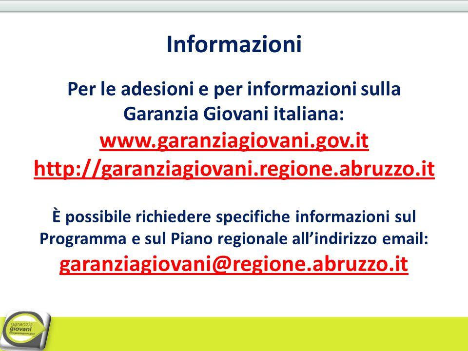 Informazioni È possibile richiedere specifiche informazioni sul Programma e sul Piano regionale all'indirizzo email: garanziagiovani@regione.abruzzo.i