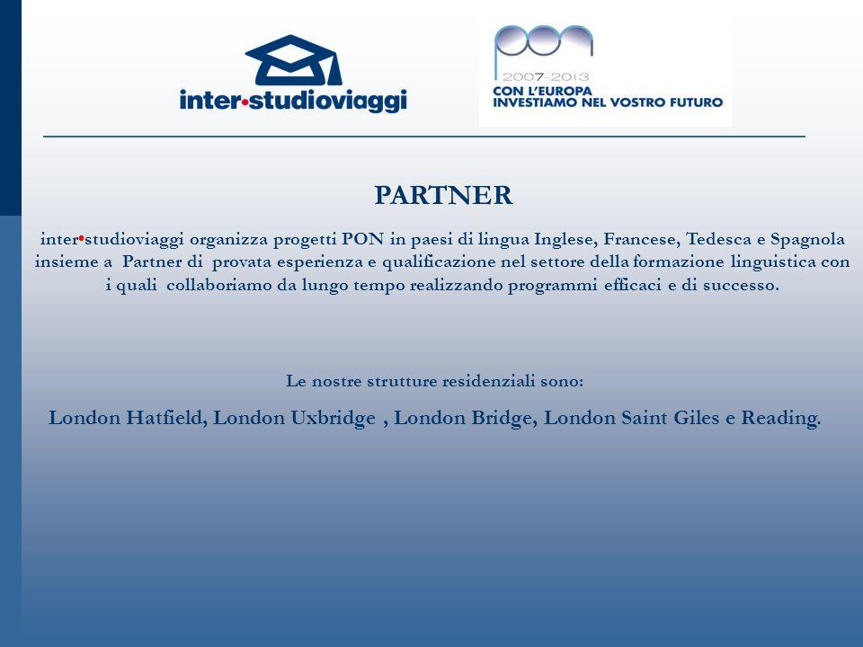 LONDON HATFIELD UNIVERSITY OF HERTFORDSHIRE Disponibile fino al 15 agosto al 12 settembre 2014 Turni di 3 e 4 settimane