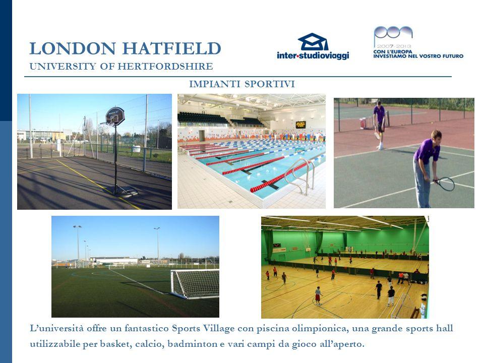 LONDON UXBRIDGE BRUNEL UNIVERSITY Disponibile fino al 15 agosto al 7 settembre 2014 Turni da 3 e 4 settimane