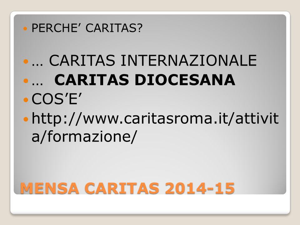 MENSA CARITAS 2014-15 PERCHE' CARITAS.