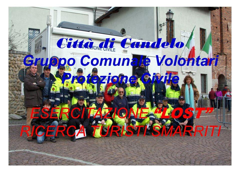 Città di Candelo Gruppo Comunale Volontari Protezione Civile ESERCITAZIONE LOST RICERCA TURISTI SMARRITI