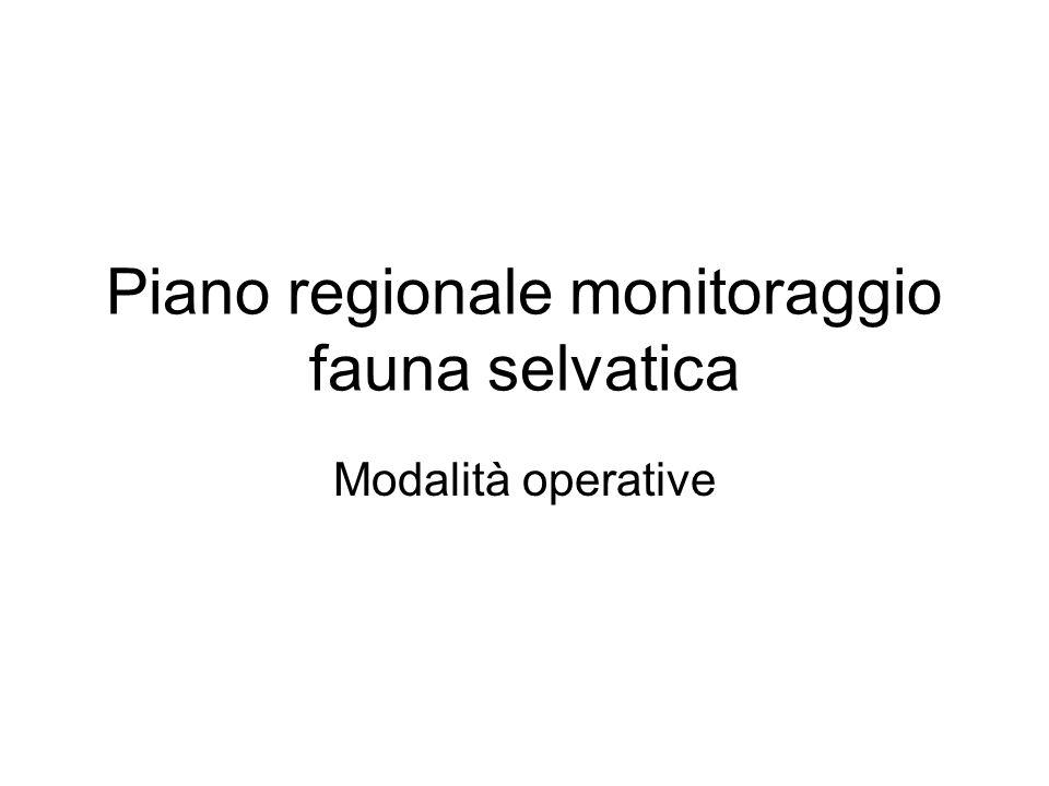 Piano regionale monitoraggio fauna selvatica Modalità operative