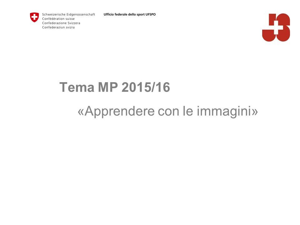 Tema MP 2015/16 «Apprendere con le immagini»