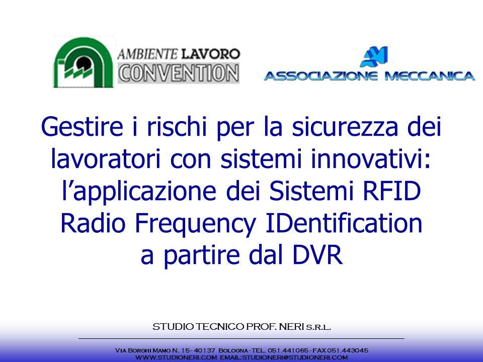Gestire i rischi per la sicurezza dei lavoratori con sistemi innovativi: l'applicazione dei Sistemi RFID Radio Frequency IDentification a partire dal
