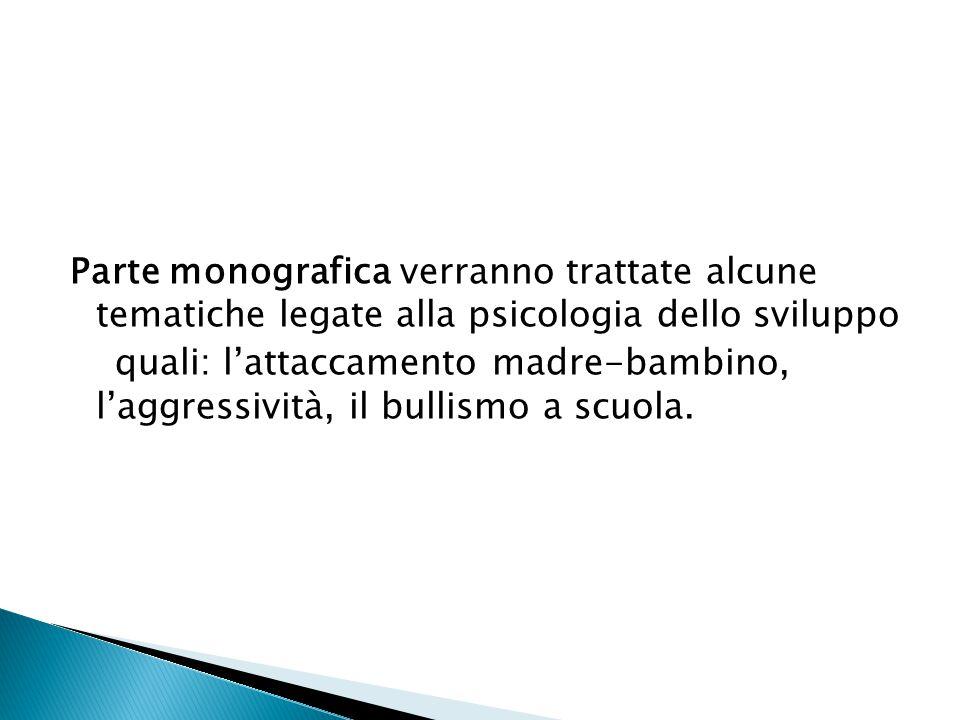 Camaioni, Di Blasio 2002, Psicologia dello sviluppo, Il Mulinoù  GLI STUDENTI CHE NON SEGUONO IL CORSO DEVONO CONCORDARE IL PROGRAMMA CON IL DOCENTE