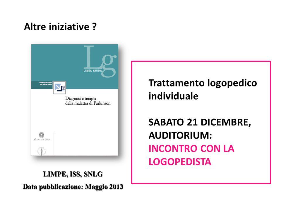 LIMPE, ISS, SNLG Data pubblicazione: Maggio 2013 Altre iniziative .