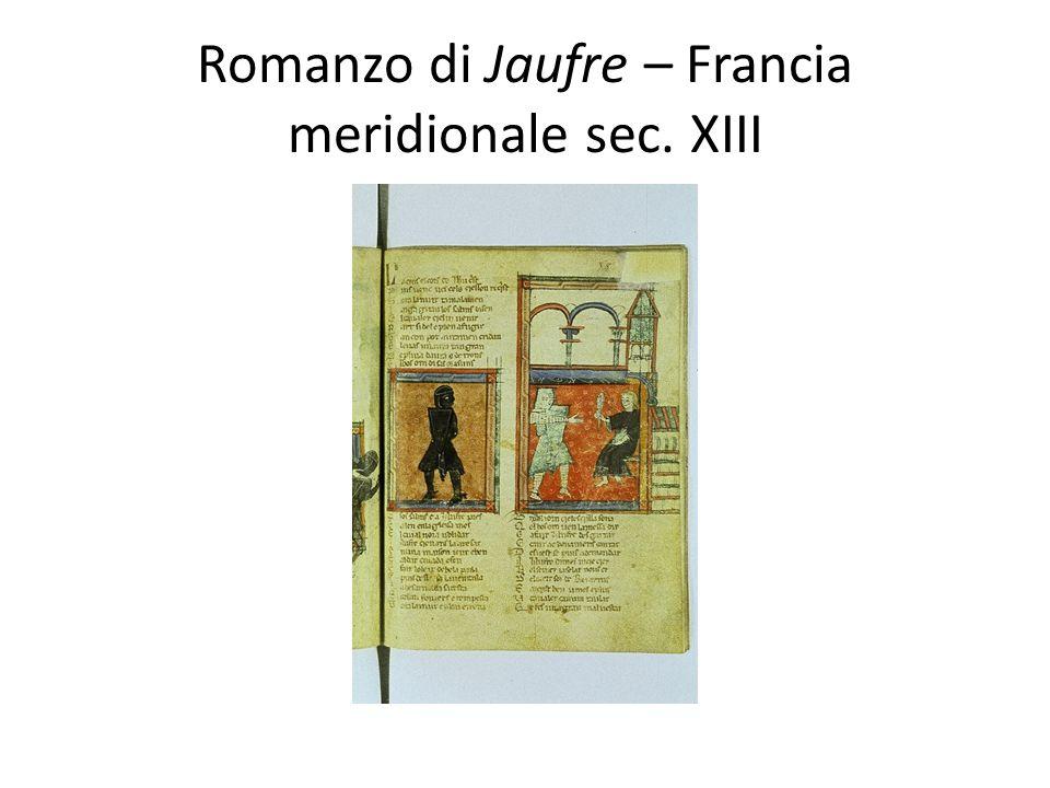 Romanzo di Jaufre – Francia meridionale sec. XIII