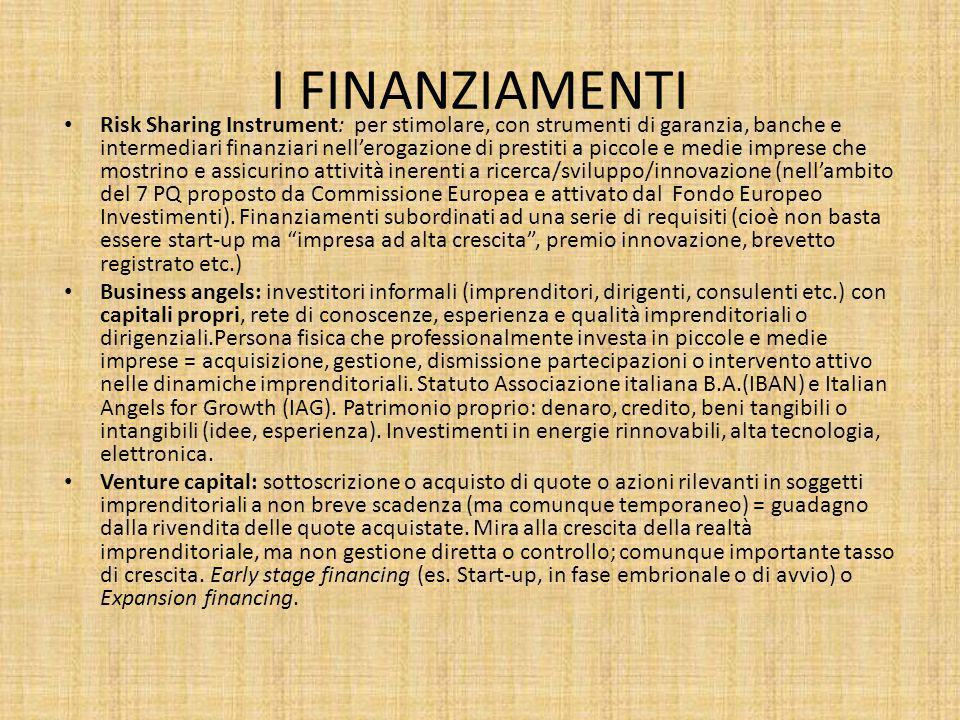 I FINANZIAMENTI Risk Sharing Instrument: per stimolare, con strumenti di garanzia, banche e intermediari finanziari nell'erogazione di prestiti a picc