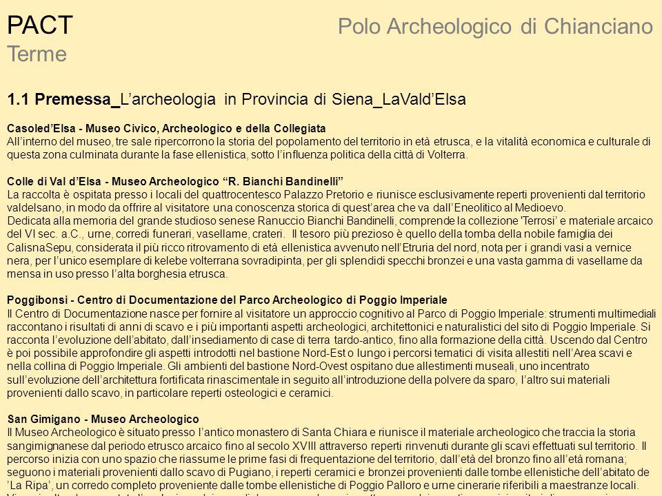 PACT Polo Archeologico di Chianciano Terme 1.1 Premessa_L'archeologia in Provincia di Siena_LaVald'Elsa Casoled'Elsa - Museo Civico, Archeologico e de