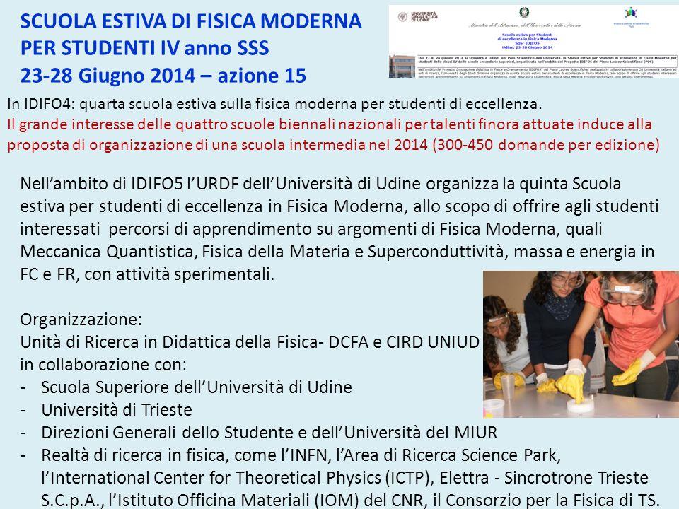 In IDIFO4: quarta scuola estiva sulla fisica moderna per studenti di eccellenza. Il grande interesse delle quattro scuole biennali nazionali per talen
