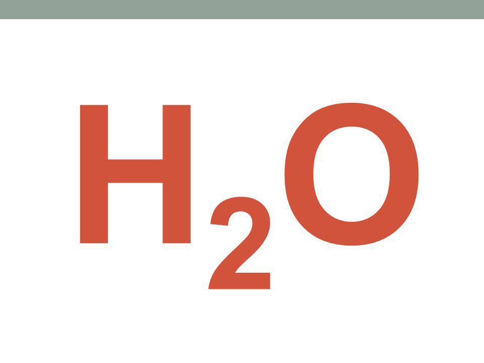 H2OH2O