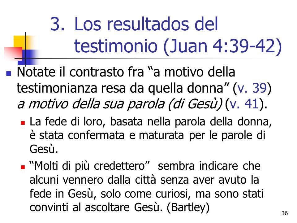 """Notate il contrasto fra """"a motivo della testimonianza resa da quella donna"""" (v. 39) a motivo della sua parola (di Gesù) (v. 41). La fede di loro, basa"""