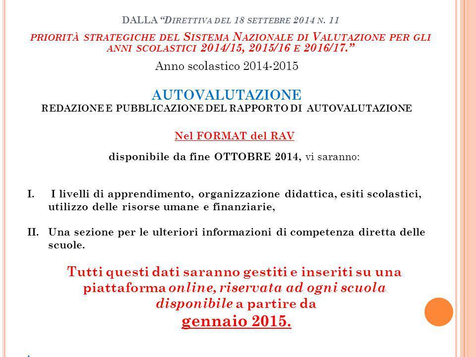 AUTOVALUTAZIONE REDAZIONE E PUBBLICAZIONE DEL RAPPORTO DI AUTOVALUTAZIONE DALLA D IRETTIVA DEL 18 SETTEBRE 2014 N.