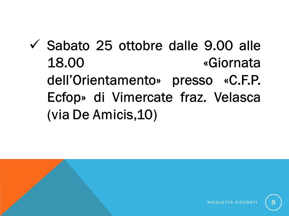 Sabato 25 ottobre dalle 9.00 alle 18.00 «Giornata dell'Orientamento» presso «C.F.P.