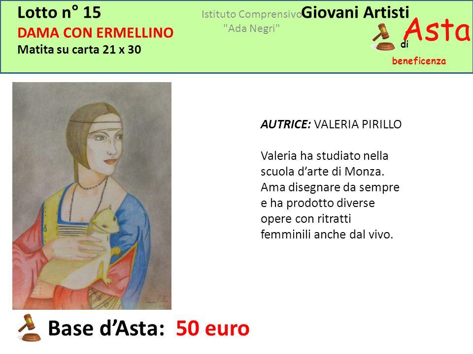 Asta beneficenza di Lotto n° 15Giovani Artisti DAMA CON ERMELLINO Matita su carta 21 x 30 AUTRICE: VALERIA PIRILLO Valeria ha studiato nella scuola d'