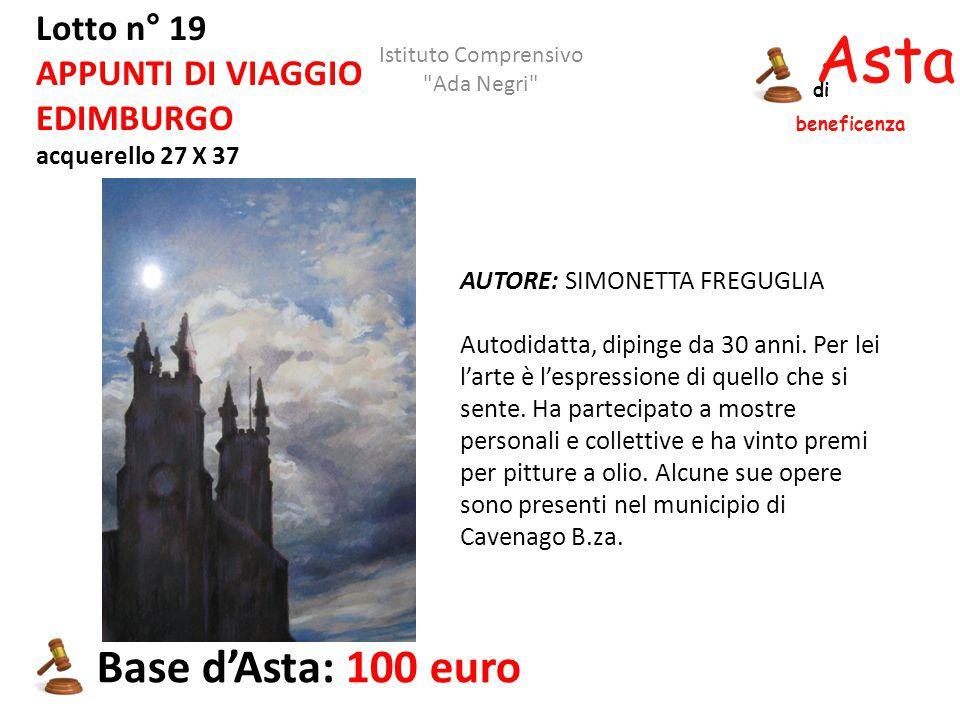 Asta beneficenza di Lotto n° 19 APPUNTI DI VIAGGIO EDIMBURGO acquerello 27 X 37 AUTORE: SIMONETTA FREGUGLIA Autodidatta, dipinge da 30 anni. Per lei l