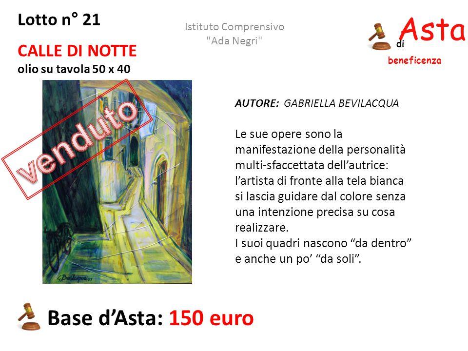 Asta beneficenza di Lotto n° 21 CALLE DI NOTTE olio su tavola 50 x 40 AUTORE: GABRIELLA BEVILACQUA Le sue opere sono la manifestazione della personali