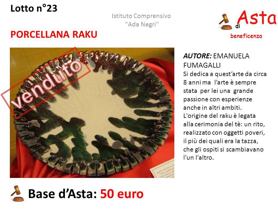 Asta beneficenza di Lotto n°23 PORCELLANA RAKU AUTORE: EMANUELA FUMAGALLI Si dedica a quest'arte da circa 8 anni ma l'arte è sempre stata per lei una